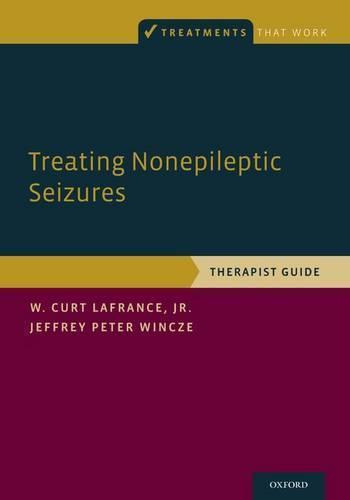 Treating Nonepileptic Seizures:TherapistGuide