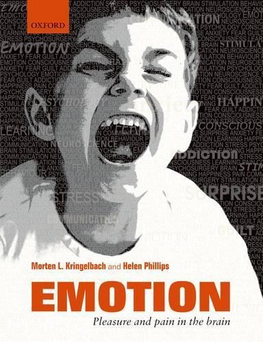 Emotion: Pleasure and Pain intheBrain