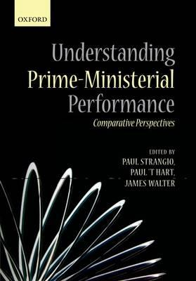 Understanding Prime-Ministerial Performance: Comparative Perspectives