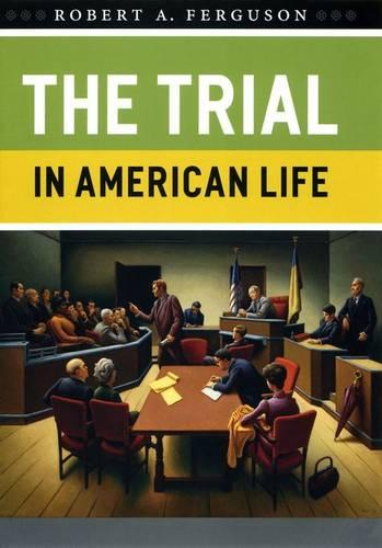 The Trial inAmericanLife
