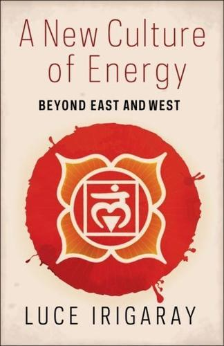 A New Culture of Energy: Beyond East and West