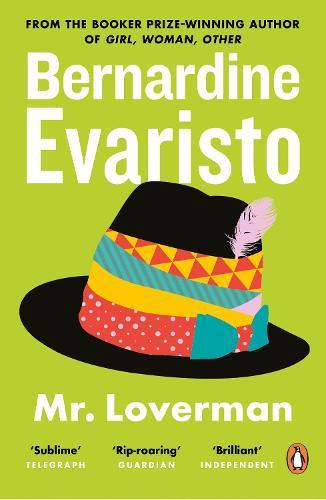 Mr Loverman: From the Booker prize-winning author of Girl,Woman,Other