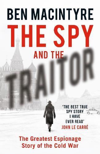 The Spy andtheTraitor