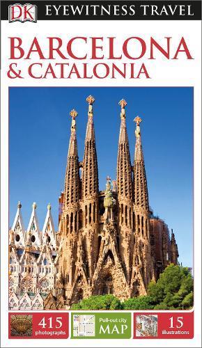 DK Eyewitness Travel Guide BarcelonaandCatalonia
