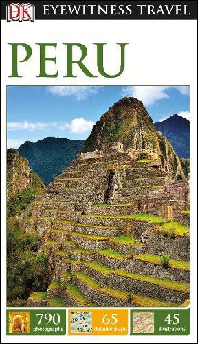 DK Eyewitness TravelGuide:Peru