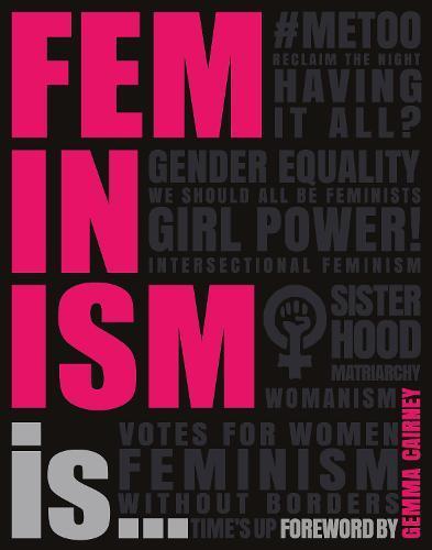 FeminismIs...