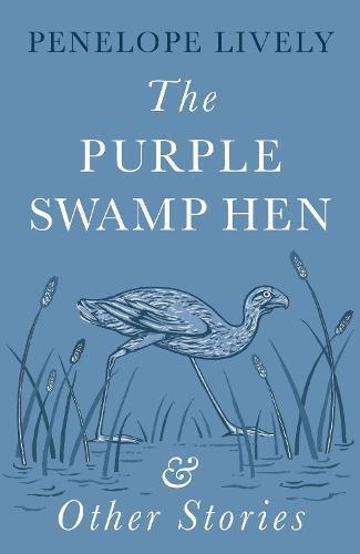 The Purple Swamp Hen andOtherStories