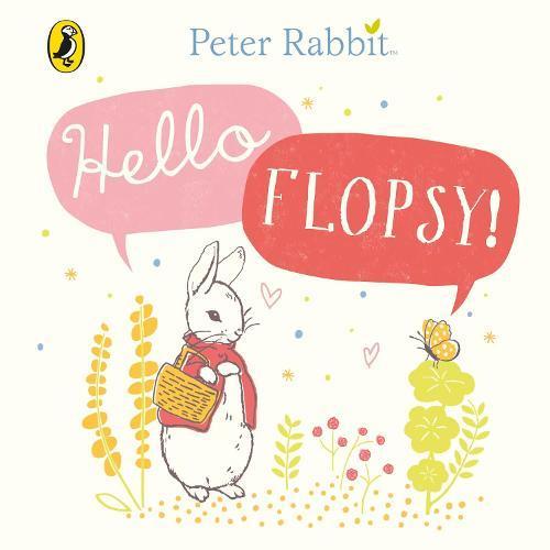 Peter Rabbit:HelloFlopsy!