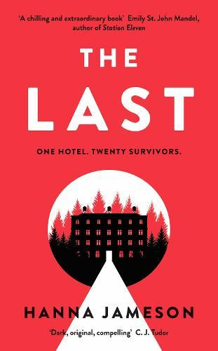 The Last: The breathtaking thriller that will keep you upallnight