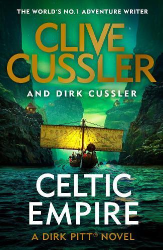 Celtic Empire (Dirk PittBook25)