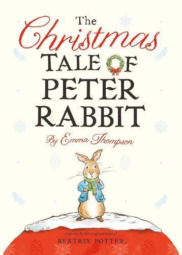 The Christmas Tale ofPeterRabbit