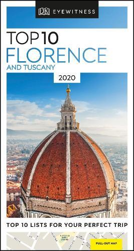 Top Lists 2020.Top 10 Florence And Tuscany 2020 By Dk Travel