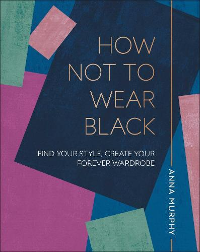 How Not to Wear Black