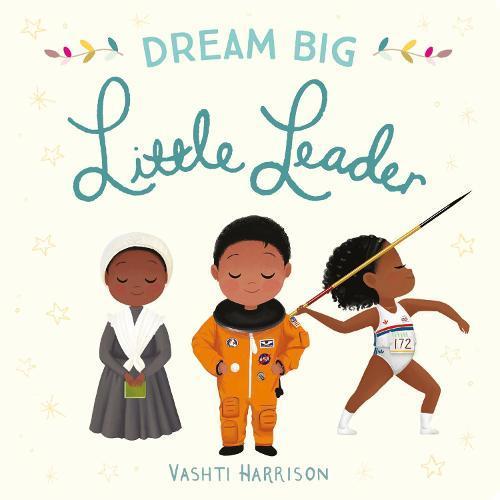 Dream Big,LittleLeader