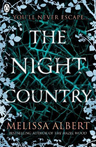 The Night Country (The Hazel Wood, Book 2)