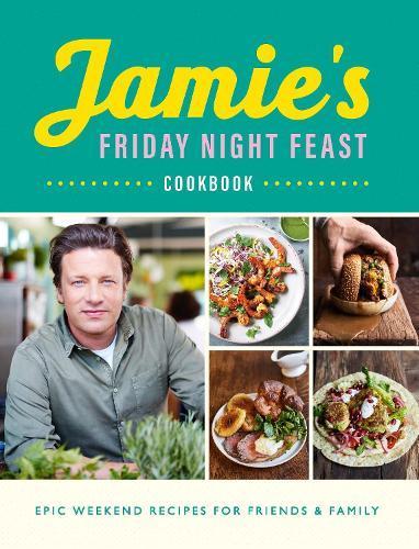 Jamie's Friday NightFeastCookbook