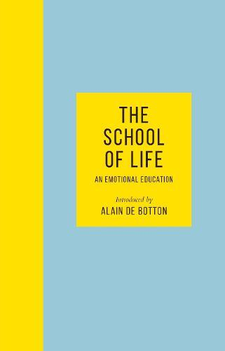 The School of Life: AnEmotionalEducation