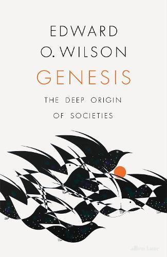 Genesis: On the Deep OriginofSocieties