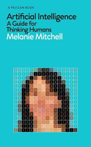 Artificial Intelligence: A Guide forThinkingHumans