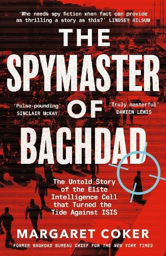 The Spymaster of Baghdad