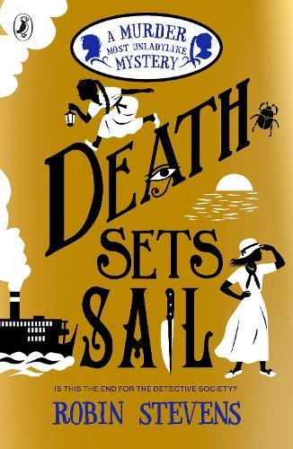 Death Sets Sail (A Murder Most Unladylike, Book 9)