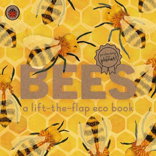 Bees: A lift-the-flapecobook