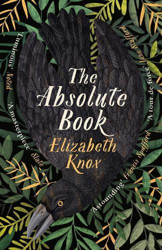 The Absolute Book: 'An INSTANT CLASSIC, to rank [with] masterpieces of fantasy such as HIS DARK MATERIALS or JONATHAN STRANGE AND MR NORRELL'GUARDIAN