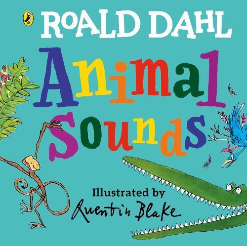 Roald Dahl: Animal Sounds: A lift-the-flap book