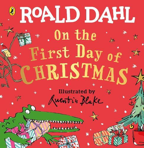 Roald Dahl: On the First Day of Christmas