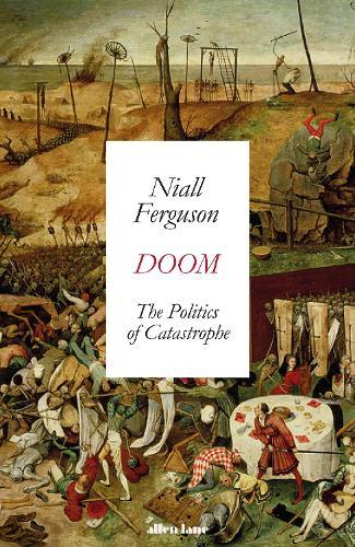 Doom: The PoliticsofCatastrophe