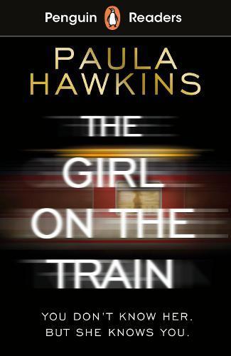 Penguin Readers Level 6: The Girl on the Train (ELT Graded Reader)