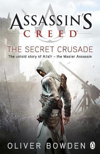 The Secret Crusade: Assassin's CreedBook3