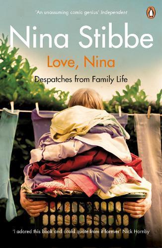 Love, Nina: Despatches fromFamilyLife