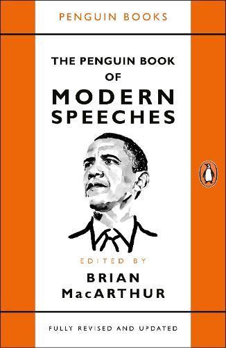The Penguin Book ofModernSpeeches