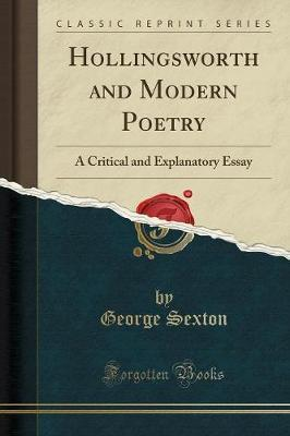 Hollingsworth and Modern Poetry: A Critical and Explanatory Essay(ClassicReprint)