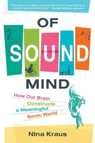 Of Sound Mind: How Our Brain Constructs a Meaningful Sonic World