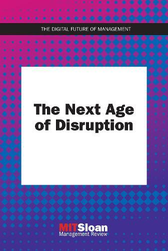 The Next AgeofDisruption