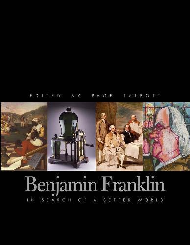 Benjamin Franklin: In Search of aBetterWorld
