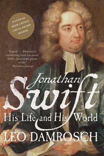Jonathan Swift: His Life andHisWorld
