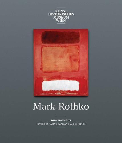 Mark Rothko:TowardClarity