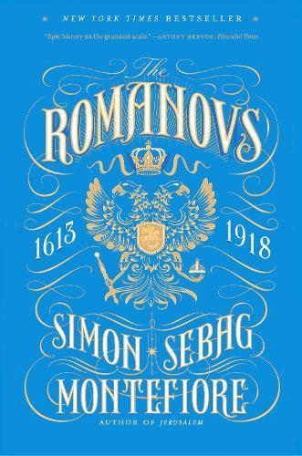 TheRomanovs:1613-1918