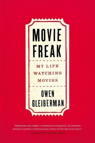 Movie Freak: My LifeWatchingMovies