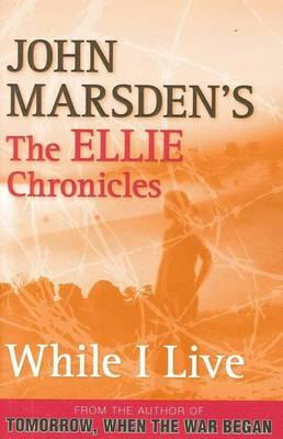 While I Live: The Ellie Chronicles 1
