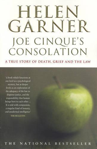 Joe Cinque's Consolation: A True Story of Death, Grief andtheLaw