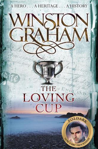 The Loving Cup: PoldarkBook10