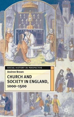 Church And Society InEngland1000-1500
