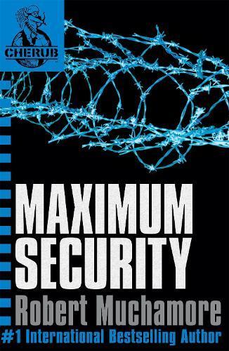 CHERUB: Maximum Security:Book3