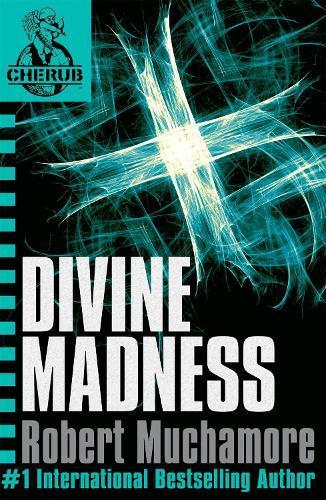 CHERUB: Divine Madness:Book5
