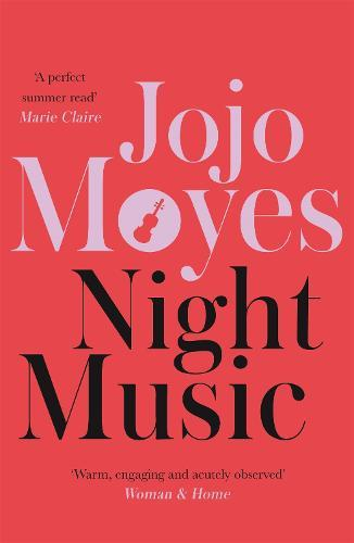Night Music: 'Warm, engaging and acutely observed' - WomanandHome