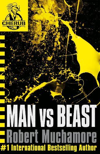 CHERUB: Man vs Beast: Book 6